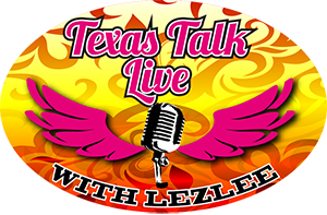 Texas Talk Live with Lezlee